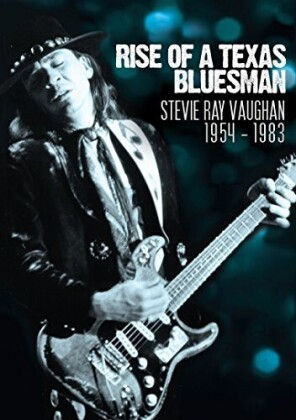 Stevie Ray Vaughan - Rise of a Texas Bluesman 1954-1983 (Inofficial)