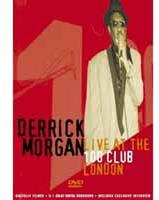 Derrick Morgan - Live At The 100 Club (Inofficial)