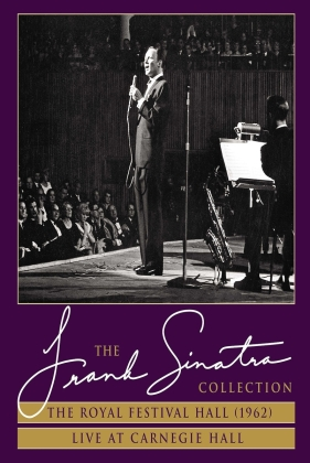 Frank Sinatra - Royal Festival Hall (1962) / Live At Carnegie Hall (The Frank Sinatra Collection )