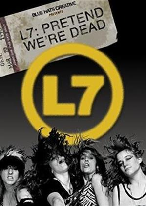 L7 - Pretend We're Dead (Blu-ray + DVD)