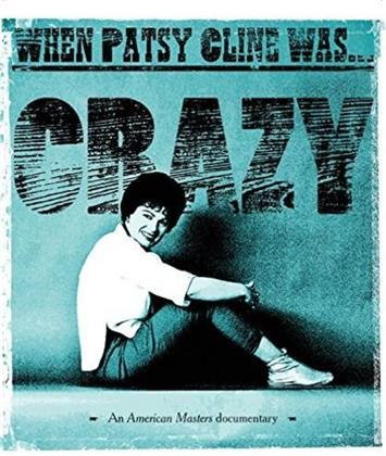 Patsy Cline - When Patsy Cline Was... Crazy