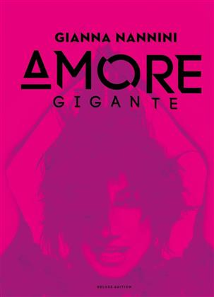 Gianna Nannini - Amore Gigante (Deluxe Edition, 2 CDs)