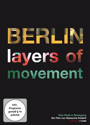 Berlin - Layers of Movement (2014)