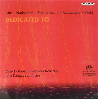 Osthrobothnian Chamber Orchestra, Einojuhani Rautavaara (*1928) & Peteris Vasks (*1946) - Dedicated To (SACD)