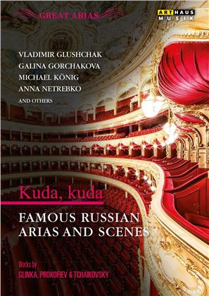 Kuda, Kuda - Famous Russian Arias and Scenes