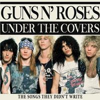 Guns N' Roses - Under The Covers
