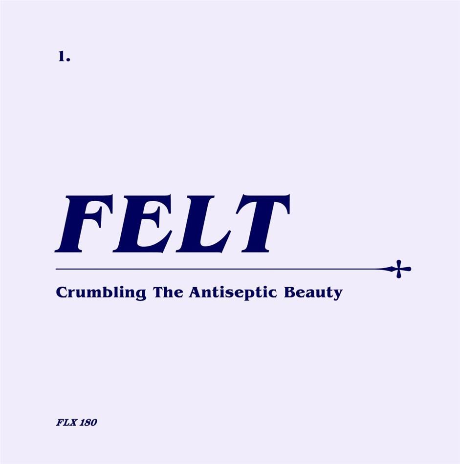"Felt - Crumbling The Antiseptic Beauty (Limited Edition, Remastered, CD + 7"" Single)"