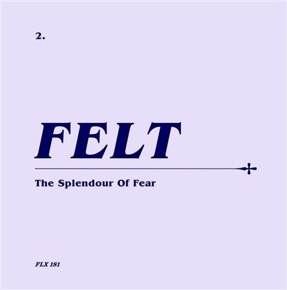 "Felt - The Splendour Of Fear (Limited Edition, Remastered, CD + 7"" Single)"