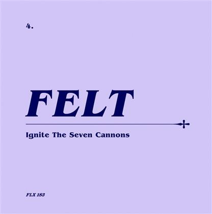 "Felt - Ignite The Seven Cannons (Limited Edition, Remastered, CD + 7"" Single)"