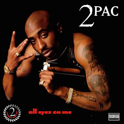 2 Pac - All Eyez On Me - Explicit (2018 Reissue, Remastered, 2 CDs)