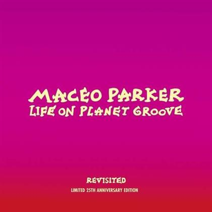 Maceo Parker - Life On Planet Groove Revisited (2 CDs + DVD)
