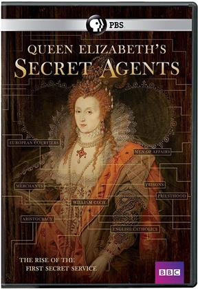 Queen Elizabeth's Secret Agents - The Rise of the First Secret Service (BBC)