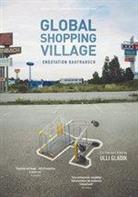 Global Shopping Village - Endstation Kaufrausch