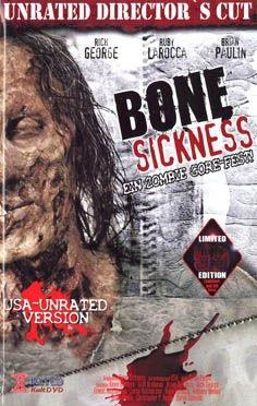 Bone Sickness (2004) (Grosse Hartbox, Director's Cut, Limited Edition, Uncut, Unrated)