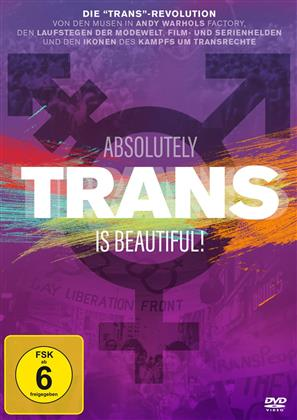Trans Is Beautiful! - Absolutely Trans