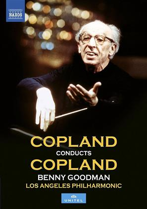 Los Angeles Philharmonic, Copland Aaron & Benny Goodman - Copland conducts Copland (Naxos, Unitel Classica)