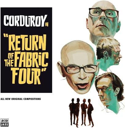Corduroy - Return Of The Fabric Four (LP)
