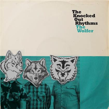 The Knocked Out Rhythms - The Wolfer