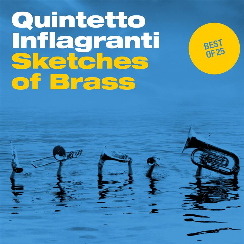 Quintetto Inflagranti - Sketches Of Brass