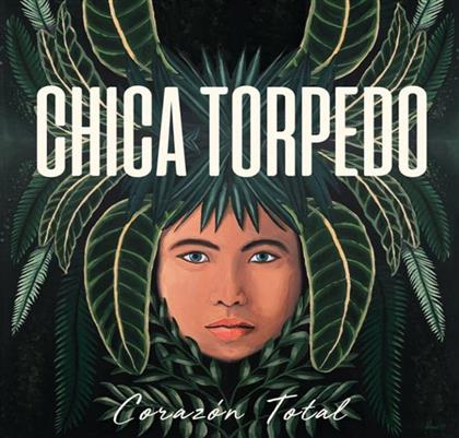 Chica Torpedo - Corazon Total (LP)