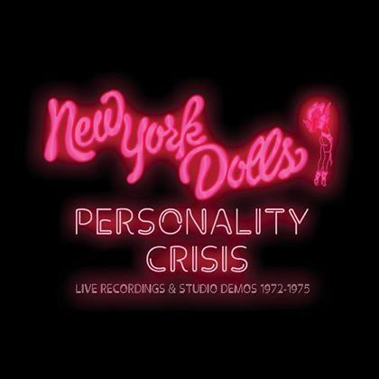 New York Dolls - Personality Crisis - Live Recordings & Studio Demos 1972-1975 (Remastered, 5 CDs)