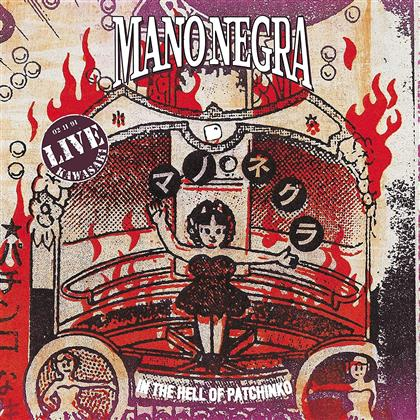 Mano Negra - Live - In The Hell Of Patchinko (2 LPs + CD)