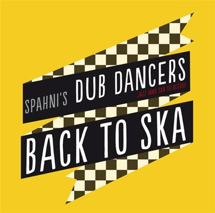 Spahni's Dub Dancers - Back To Ska