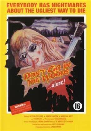 Don't go in the Woods ...alone! (1981) (Uncut)