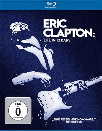 Eric Clapton - Life in 12 Bars (2017)