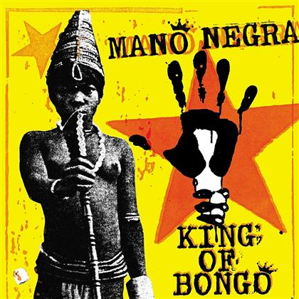 Mano Negra - King Of Bongo (2018 Reissue)