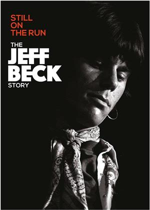 Jeff Beck - Still on the Run - The Jeff Beck Story