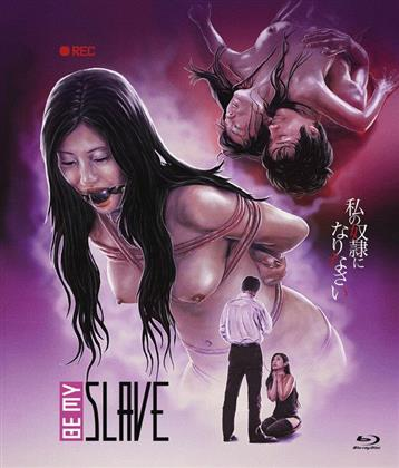 Be my Slave (2012) (Limited Edition, Uncut)