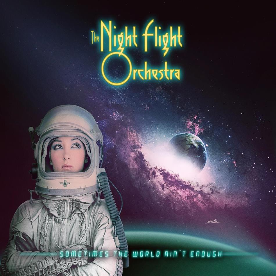 The Night Flight Orchestra - Sometimes The World Ain't Enough (2 LPs)