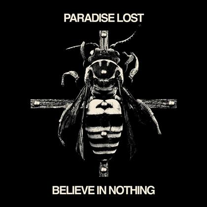 Paradise Lost - Believe In Nothing (Remixed, Remastered, LP)