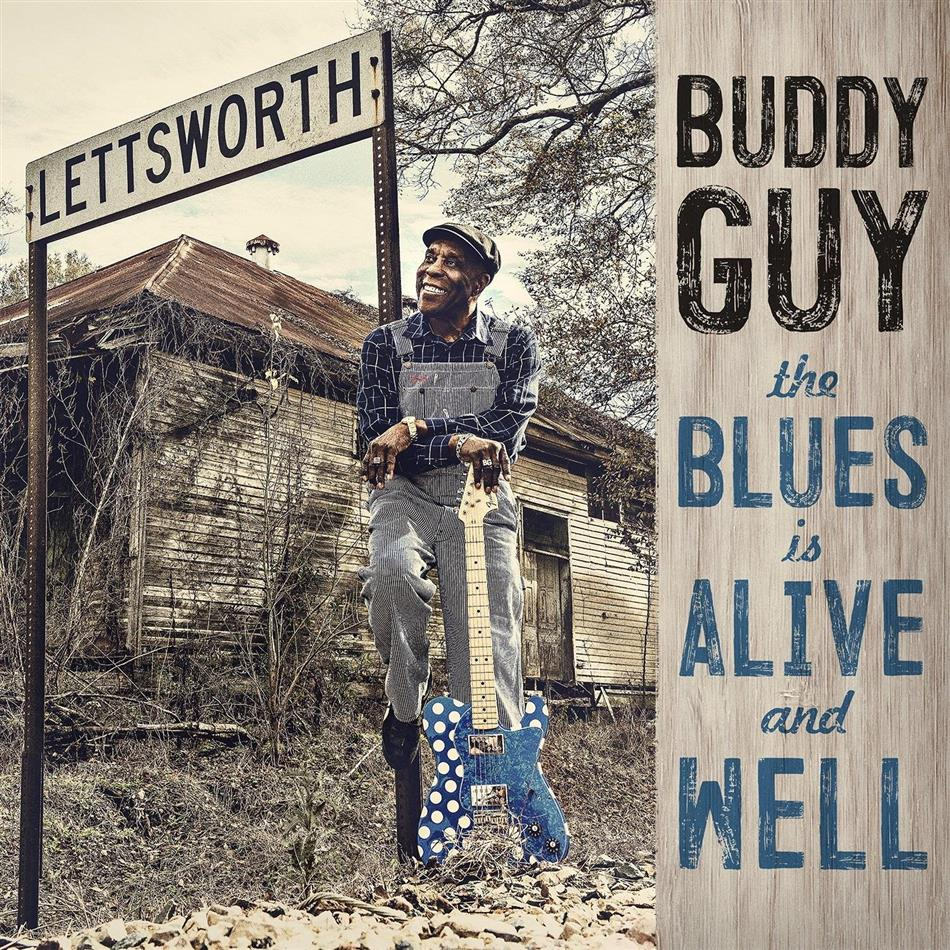 Buddy Guy - The Blues Is Alive & Well