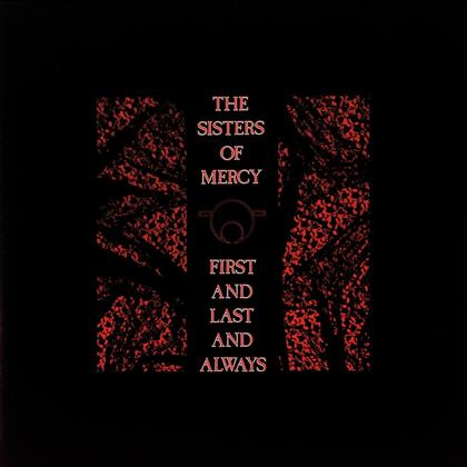 The Sisters Of Mercy - First And Last & Always (2018 Reissue, LP)