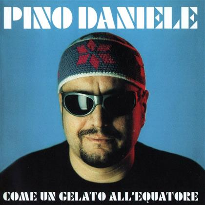 Pino Daniele - Come Un Gelato All'Equatore (Remastered)