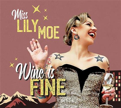 Lily Moe - Wine Is Fine (Limited Edition, LP)