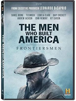 The Men Who Built America - Frontiersmen - TV Mini-Series (History Channel)