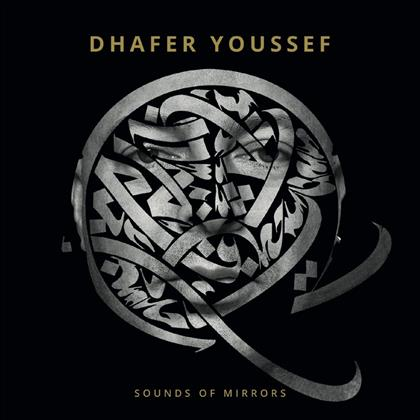 Dhafer Youssef - Sounds Of Mirrors (Limited Edition, 2 LPs)