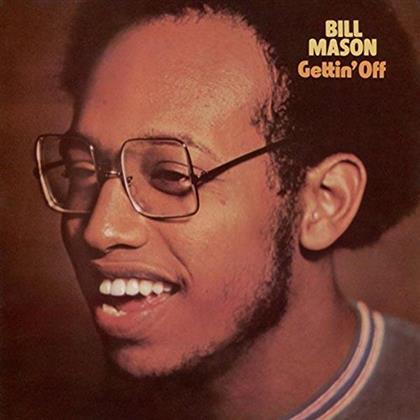 Bill Mason - Getting' Off (Limited Edition, LP)