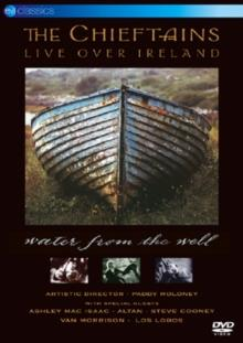 Chieftains - Water from the well - Live over Ireland (EV Classics)