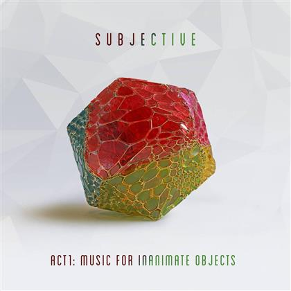 Subjective - Act One - Music for Inanimate Objects (2 LPs)