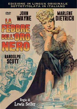 La febbre dell'oro nero (1942) (Original Movies Collection, n/b)