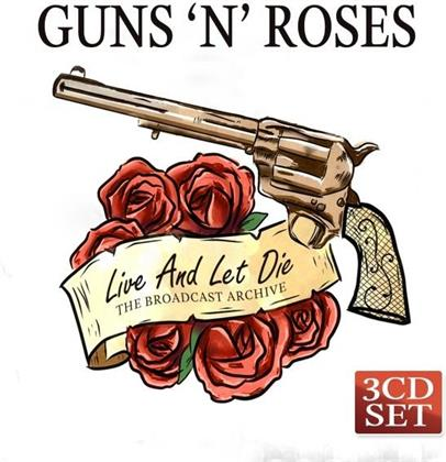 Guns N' Roses - Live And Let Die (3 CDs)