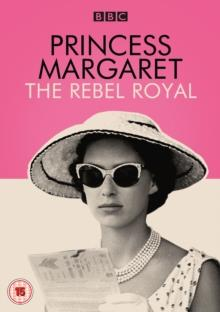 Princess Margaret - The Rebel Royal (BBC)