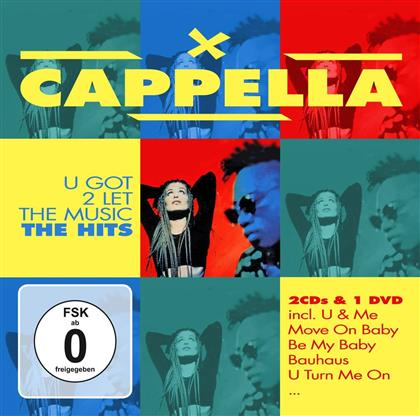 Cappella - U Got To Let The Music - The Hits (CD + DVD)