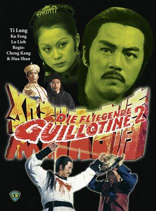 Die fliegende Guillotine 2 (Cover B, Limited Edition, Mediabook, Uncut, Blu-ray + DVD)