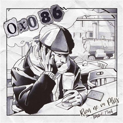 "Oxo 86 - Rien Ne Va Plus (7"" Single)"