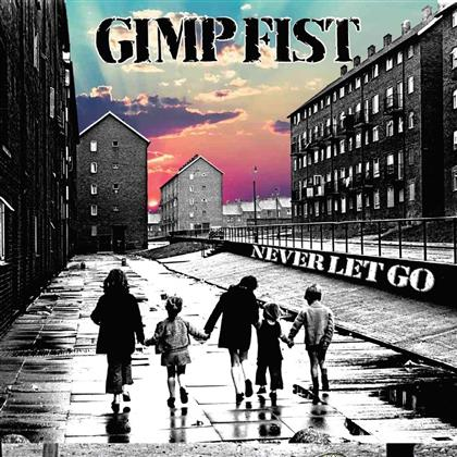 "Gimp Fist - Never Let Go (Limited Edition, 7"" Single + Digital Copy)"